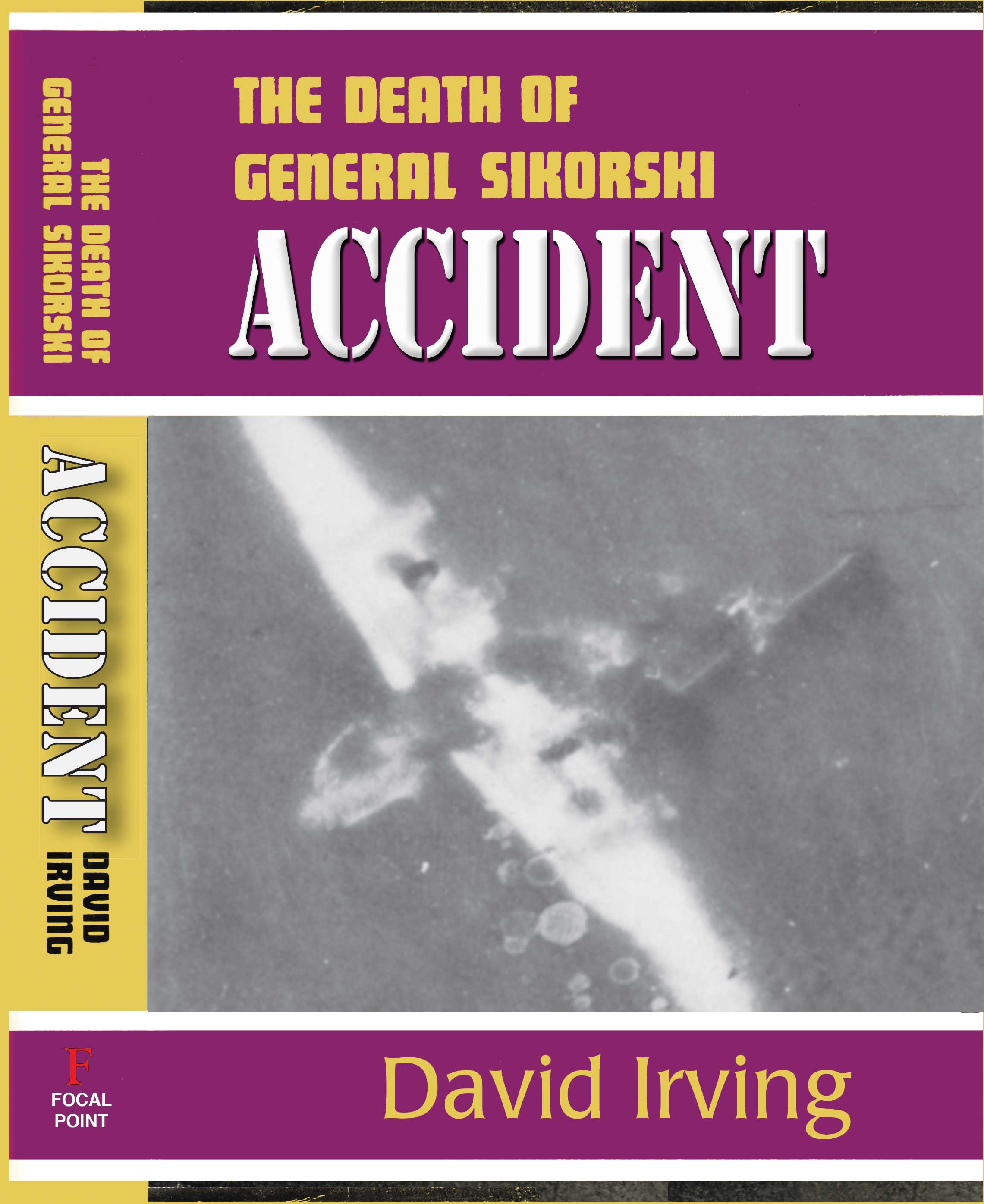 ACCIDENT. The Death of General Sikorski
